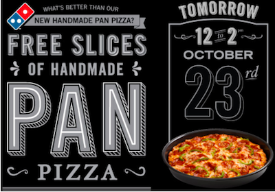 FREE Slice of Domino's Handmade Pan Pizza Tomorrow (Noon-2PM)