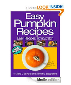 FREE eBook: Easy Pumpkin Recipes: There's More to Pumpkin than Pumpkin Pie!