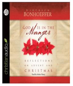 Audiobook: God is in the Manger by Dietrich Bonhoeffer