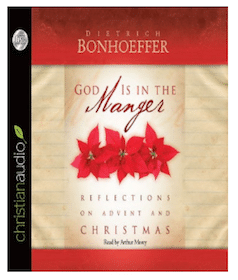 Audiobook: God is in the Manger by Dietrich Bonhoeffer