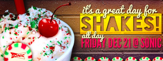 1/2 Price Drinks at Sonic all Day on Friday, 12/21.