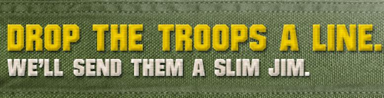 Send Slim Jims to the Troops