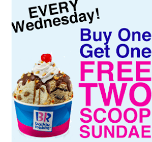 Baskin Robbins: BOGO FREE Two-Scoop Sundae (Every Wednesday Through March 31st!)