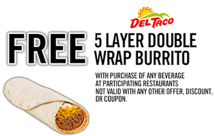 5 Layer Double Wrap Burrito at Del Taco with ANY Beverage Purchase