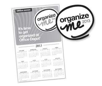 2013 Organize Me Calendar from Office Depot