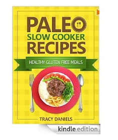 eBook: Paleo Slow Cooker: 52 Healthy, Gluten Free Recipes