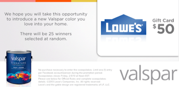 25 Win $50 Lowes Gift Card in the Valspar Sweeps