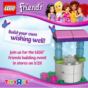 LEGO Friends Building Event at Toys R Us on 3/23
