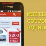 Mobile Coupon Roundup