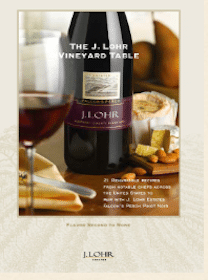 Recipes from the J. Lohr Vineyard Table Recipe Book
