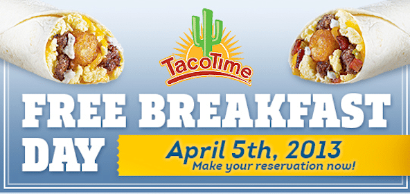 Breakfast at Taco Time on April 5th
