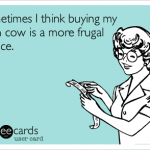 "11 Ways to Know You're The ""Frugal"" One"