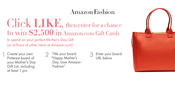 Win $2500 in the Amazon Fashion Mother's Day Pinterest Sweepstakes