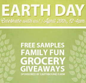 Samples and Giveaways at Earth Fare Stores TODAY 4/20