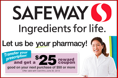 Safeway Pharmacy: FREE $25 Grocery Coupon
