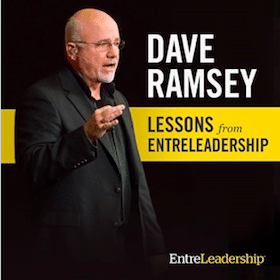 Download 5 EntreLeadership Lessons from Dave Ramsey