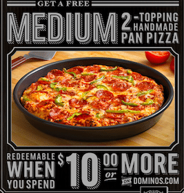 FREE Med 2-Topping Handmade Domino's Pan Pizza with $10 Purchase (1st 20,000!)