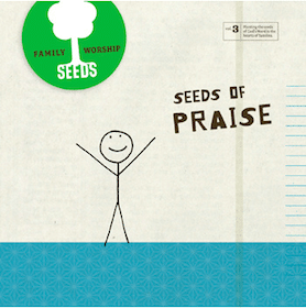 Worship Music from Seeds of Praise