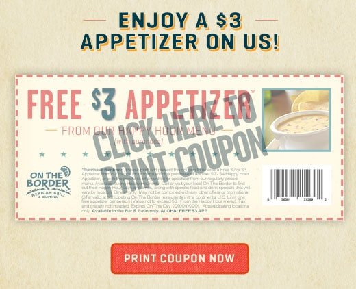 FREE $3 Appetizer at On the Border (Happy Hour)
