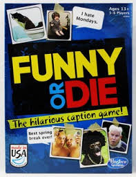 Save $3 off when you buy any 1 FUNNY or DIE or Taboo game from Hasbro