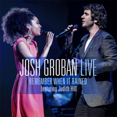 "Free Download of Josh Groban ""Remember When It Rains"" with Judith Hill"