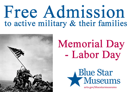 Free Admission to Blue Star Museums for Veterans (May 25th to Sept 7th)