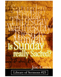 "Free Copy of ""Is Sunday Really Sacred"" Book"