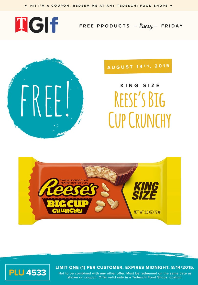 Free Reese's Big Cup Crunchy Candy at Tedeschi Food Shops Today