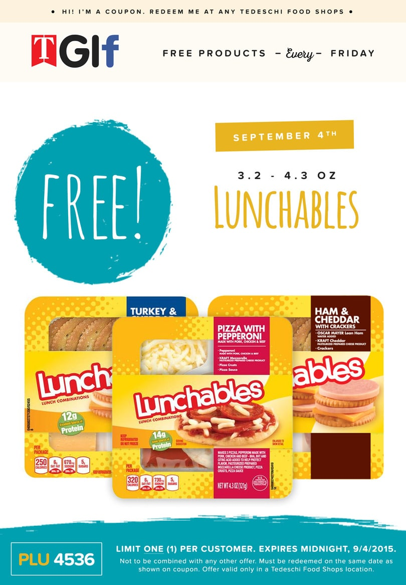 Free Lunchables at Tedeschi Food Shops on 9/4
