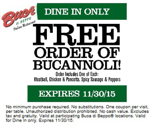 Free Order of Bucannoli at Buca di Beppo