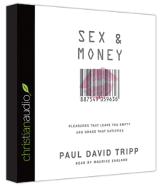 "Free ""Sex and Money"" by Pastor Paul Tripp Audio Book Download"