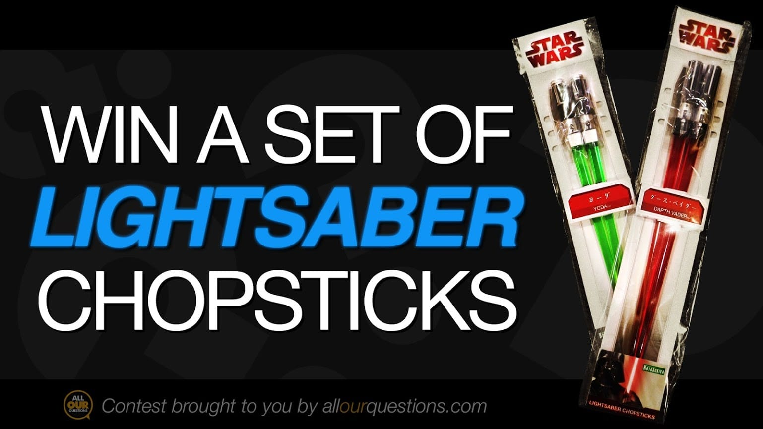 FREE Star Wars Lightsaber Chopsticks So You Can Bring The Force To Your Food