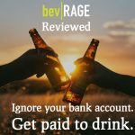 BevRAGE App Review: You Really Can Get Cash For Drinking Booze With BevRAGE