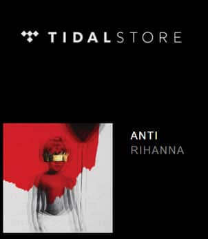 FREE Rihanna Anti MP3 Album Download From TIDAL Music
