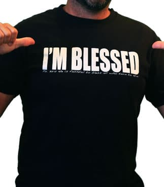 "FAKE/Doesn't Come: FREE ""I'm Blessed"" T-Shirt"