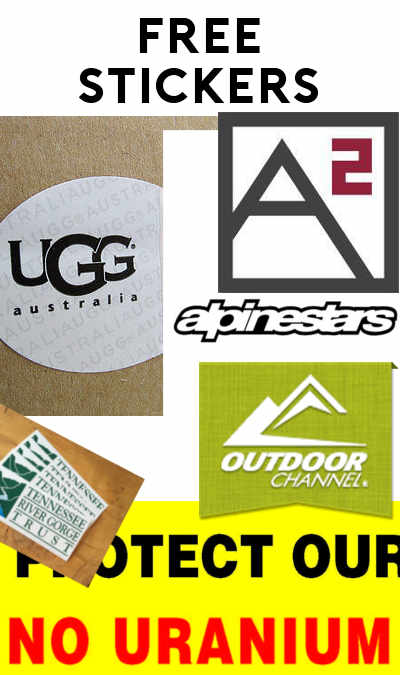 6 FREE Stickers Today: UGG Stickers, Alpine Stars Stickers, Outdoor Channel Stickers, No Uranium Mining Stickers, Tennessee River Gorge Bumper Sticker & A2 Vape Stickers