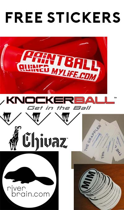 6 FREE Stickers Today: River Brain Sticker, Chivaz Wear Stickers, Grappler Anchor Sticker, PaintballRuinedMyLife.com Stickers, Knockerball Bumper Sticker & Make it Missoula Sticker