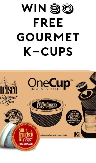 Win 80 FREE San Francisco Bay OneCup: Fog Chaser, Gourmet Single Serve Coffees