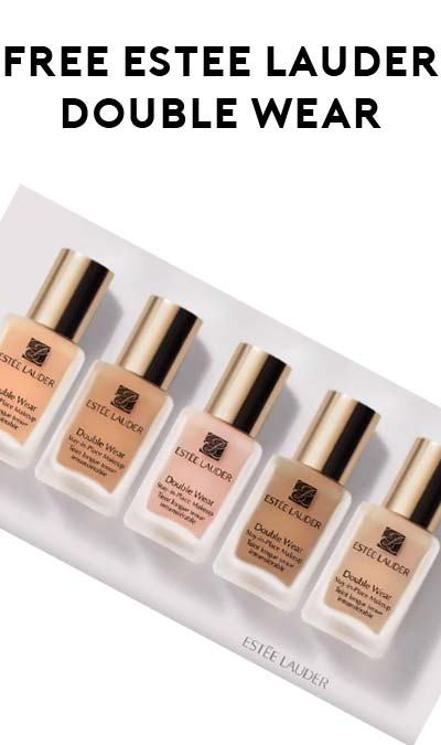 FREE Estée Lauder Double Wear Foundation 10-Day Sample (Redeem In ...