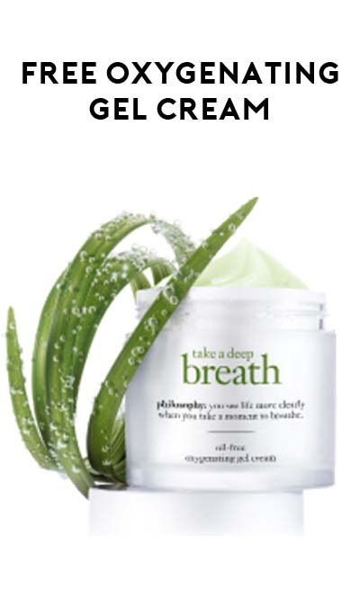 FREE Philosophy Take A Deep Breath Energizing Oil-Free Oxygenating Gel Cream Sample [Verified Received By Mail]