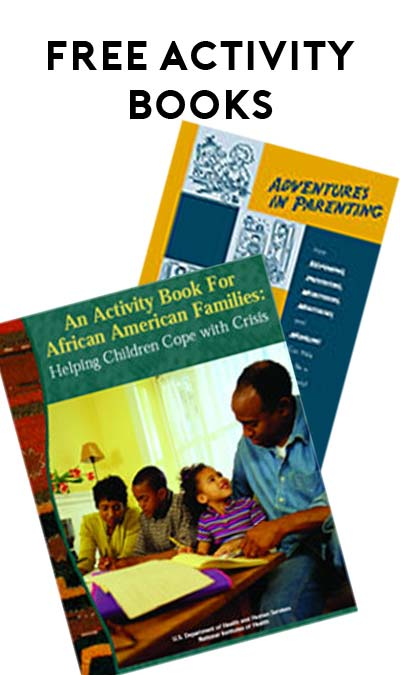 FREE Adventures in Parenting Book OR An Activity Book for African American Families: Helping Children Cope with Crisis