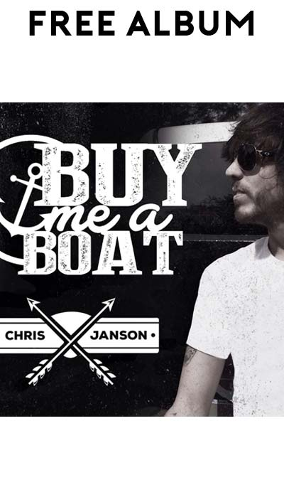 FREE Chris Janson's Buy Me A Boat Album On Google Play