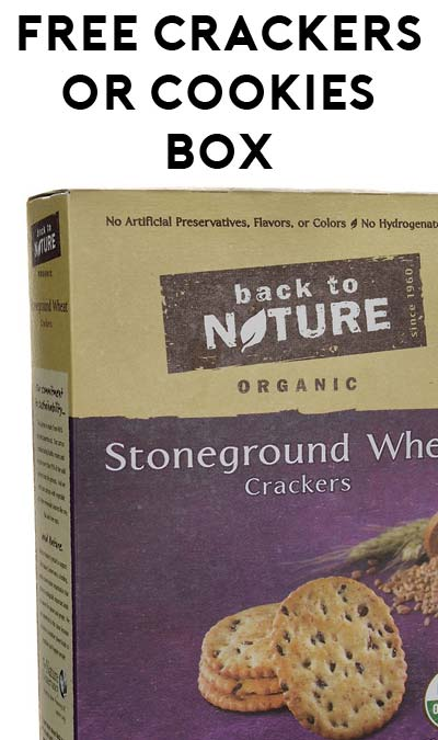 FREE Full-Size Back To Nature Crackers Or Cookies Box [Verified Received By Mail]