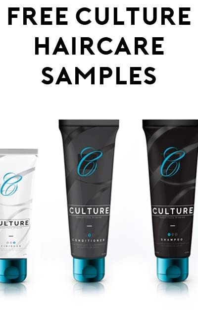 FREE Culture Shampoo, Conditioner & Finisher Samples