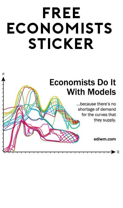 "FREE ""Economists Do It With Models"" Sticker"