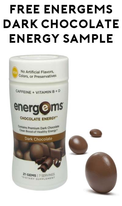 STILL ACTIVE: FREE Energems Dark Chocolate Energy, Dark Chocolate with Caffeine Samples