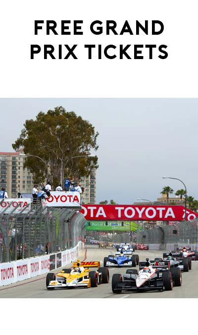 New Codes: 2 FREE Acura Grand Prix Fast Friday General Admission Tickets In Long Beach, California ($70 Value)