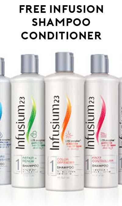 FREE Infusium 23 Shampoo / Conditioner At Rite Aid With Coupon