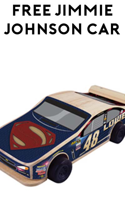 FREE Jimmie Johnson's #48 Lowe's Superman Chevrolet Replica From Lowe's Build & Grow Event March 24th At 7PM