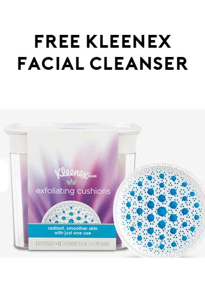 FREE Kleenex Facial Cleansing Product Samples